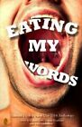 Eating My Words: 2014 National Flash-Fiction Day Anthology by Calum Kerr, Nuala Ni Chonchuir, Tim Stevenson (Paperback / softback, 2014)