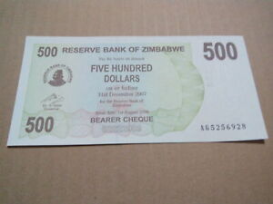 500 dollars reserve bank of Zimbabwe 2007 bearer cheque unc