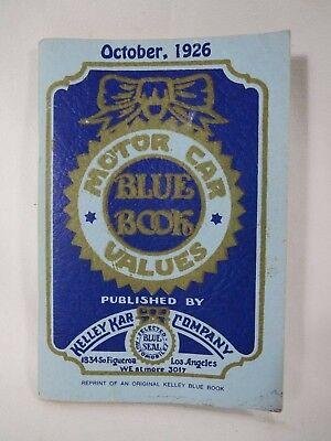 Kelley Kar Company Motor Car Values Blue Book Reprint Of October 1926 Ebay
