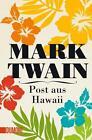Post aus Hawaii von Mark Twain (2015, Taschenbuch)