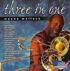 Three in One by Wayne Wallace (CD, Mar-2000, Spiritnectar)