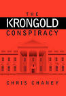 The Krongold Conspiracy by Chris Chaney (Hardback, 2011)