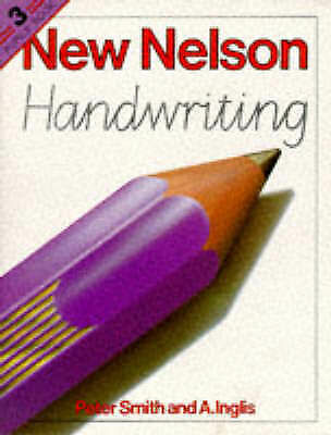 Inglis, A.,Smith, Peter, Nelson Handwriting Pupils, Book 3, Spiral-bound, Very G