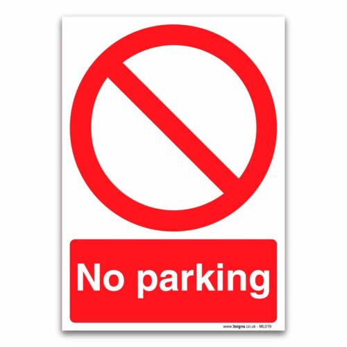 No Parking 1mm Rigid Plastic Prohibition Safety Signs
