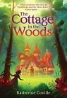 Cottage in the Woods by Katherine Coville (Paperback, 2016)