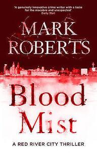 Blood-Mist-by-Mark-Roberts-Hardback-2015