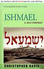 Ishmael: A Self-Portrait by Professor Christopher Davis (Paperback / softback, 2001)