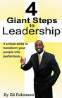 4 Giant Steps to Leadership by Ed Robinson (Paperback / softback, 2007)