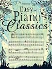 Easy Piano Classics by Usborne Publishing Ltd (Hardback, 2006)