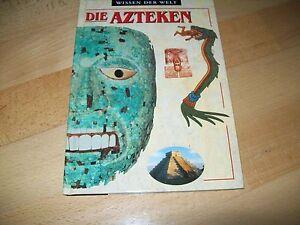 Die-Azteken-WISSEN-DER-WELT