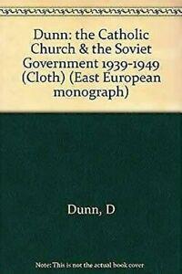 Catholique-Church-et-The-Sovietique-Government-par-Dunn-D
