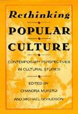 Rethinking Popular Culture: Contempory Perspectives in Cultural-ExLibrary