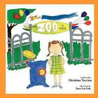 Zoo in You: Sami and the Zoo in You by Christina Marie Trevino (Paperback / softback, 2011)