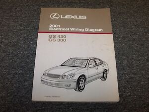 2001 Lexus GS430 & GS300 Factory Original Electrical ...