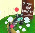 Zippy The Runner 9781603576567 by Jiyu Kim Paperback