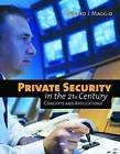 Private Security in the 21st Century: Concepts and Applications by Edward J. Maggio (Paperback, 2008)