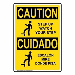 Caution-Step-Up-Watch-Your-Step-Bilingual-OSHA-Safety-Sign-10x7-in-Plastic