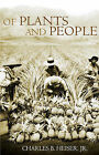 Of Plants and People by Charles B. Heiser (Paperback, 1992)