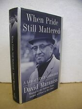 When Pride Still Mattered A Life of Vince Lombardi by David Maraniss 1999 HB/DJ