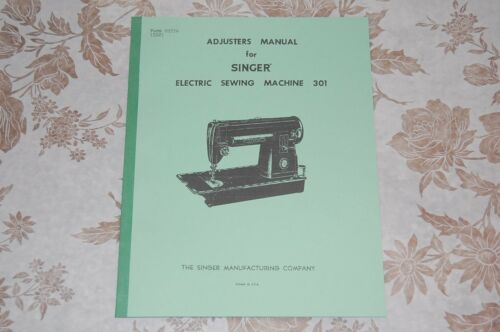 301 301A Sewing Machine Singer Adjusters Timing Adjusting Service Manual on CD