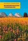 Wanderparadies Toggenburg von Hanspeter Steidle und Marcel Steiner (2005, Gebundene Ausgabe)