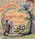 Sir Cumference and the Dragon of Pi by Cindy Neuschwander (Hardback, 2002)