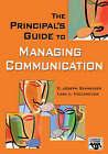 The Principal's Guide to Managing Communication by E. Joseph Schneider, Lara L. Hollenczer (Paperback, 2006)