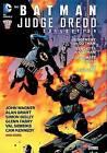 The Batman/Judge Dredd Collection by Alan Grant, John Wagner (Paperback / softback, 2013)
