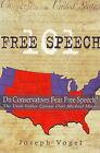 Free Speech 101: The Utah Valley Uproar Over Michael Moore by Joseph Vogel (Paperback, 2006)