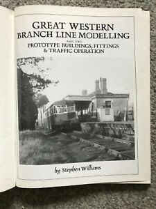 GREAT WESTERN BRANCH LINE MODELLING PART TWO BY STEPHEN WILLIAMS REFERENCE BOOK