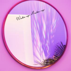 Wake up Make Up Decal for Bathroom Mirror Bedroom Vanity Shower Screen sticker