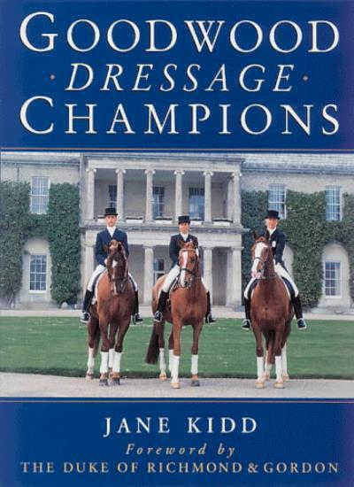 Goodwood Dressage Champions,Jane Kidd, Duke of Richmond and Gordon