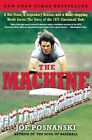 The Machine: A Hot Team, a Legendary Season, and a Heart-Stopping World Series: The Story of the 1975 Cincinnati Reds by Joe Posnanski (Paperback / softback, 2010)