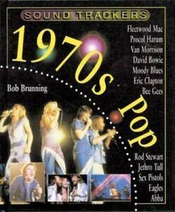 1970s Pop by Bob Brunning