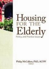 Housing for the Elderly: Policy and Practice Issues-ExLibrary