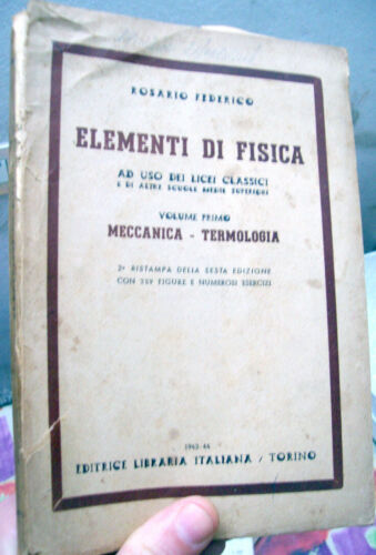 1943 ELEMENTS OF PHYSICS MECHANICS,THERMOLOGY IN REPUBBLICA SOCIAL WITH
