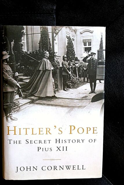 HITLER'S POPE the secret history of Pius XII  edizione in lingua inglese 1999