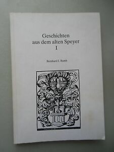 Geschichten-aus-dem-alten-Speyer-I-1981-Sagenhaftes-Merk-Denkwuerdigkeiten
