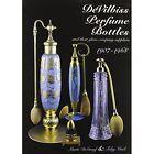 DeVilbiss Perfume Bottles: 1907 to 1968 by Marti DeGraaf (Hardback, 2014)