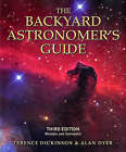 The Backyard Astronomer's Guide by Terence Dickinson, Alan Dyer (Hardback, 2008)