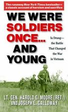 We Were Soldiers Once... and Young : Ia Drang - The Battle That Changed the War in Vietnam by Harold G. Moore and Joseph L. Galloway (2004, Paperback)