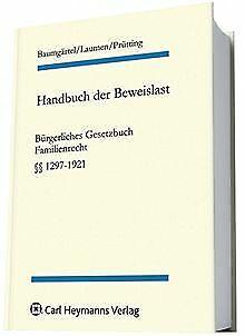 Handbuch der Beweislast 8. BGB Familienrecht.  §§ 1...   Buch   Zustand sehr gut