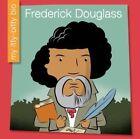 Frederick Douglass by Emma E Haldy (Hardback, 2016)