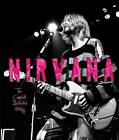 Nirvana: The Complete Illustrated History by Gillian G. Gaar, Bob Gendron, Charles Cross, Mark Yarm, Todd Martens (Paperback, 2013)