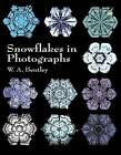 Snowflakes in Photographs by W. A. Bentley (Paperback, 2000)