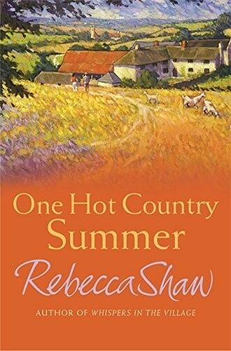 1 of 1 - , One Hot Country Summer, Rebecca Shaw, Book