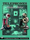 Telephones: Antique to Modern by Kate E. Dooner (Paperback, 2004)