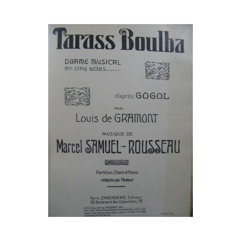 SAMUEL-ROUSSEAU Marcel Tarass Boulba Opera 1919 partition sheet music score