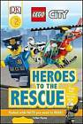 Lego City: Heroes to the Rescue by Esther Ripley (Paperback / softback, 2016)