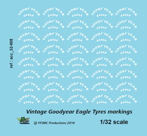 x40 1//32 Decals Vintage Goodyear Eagle Markings FFSMC Productions